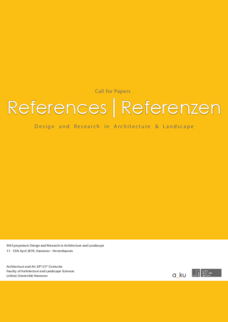 CFP: `REFERENCES| REFERENZEN . Design and Research in Architecture & Landscape´.