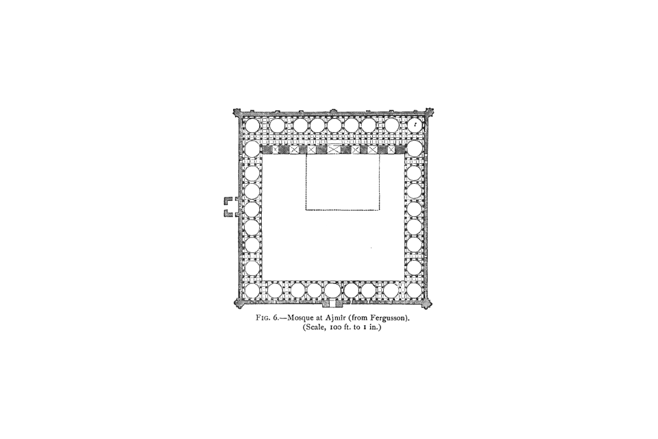 6. Plan of Mosque at Ajmîr.