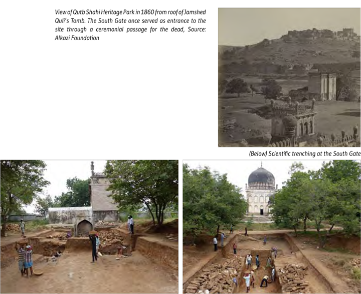 View of Qutb Shahi Heritage Park in 1860 from roof of Jamshed  Quli's Tomb. The South Gate once served as entrance to the  site through a ceremonial passage for the dead, Source:  Alkazi Foundation   (Below) Scientific trenching at the South Gate
