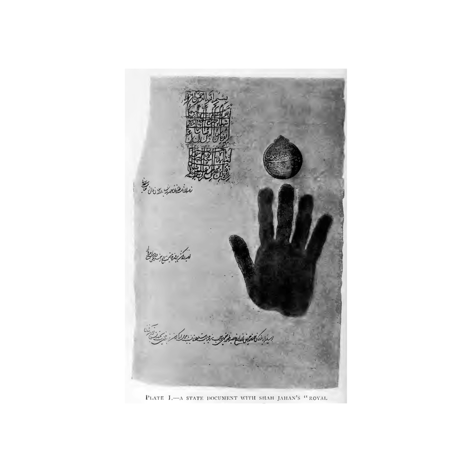 Plate I-A State Document with Shah Jahan's 'Royal Plate I-A State Document with Shah Jahan's 'Royal Hand and Seal'Hand and Seal'