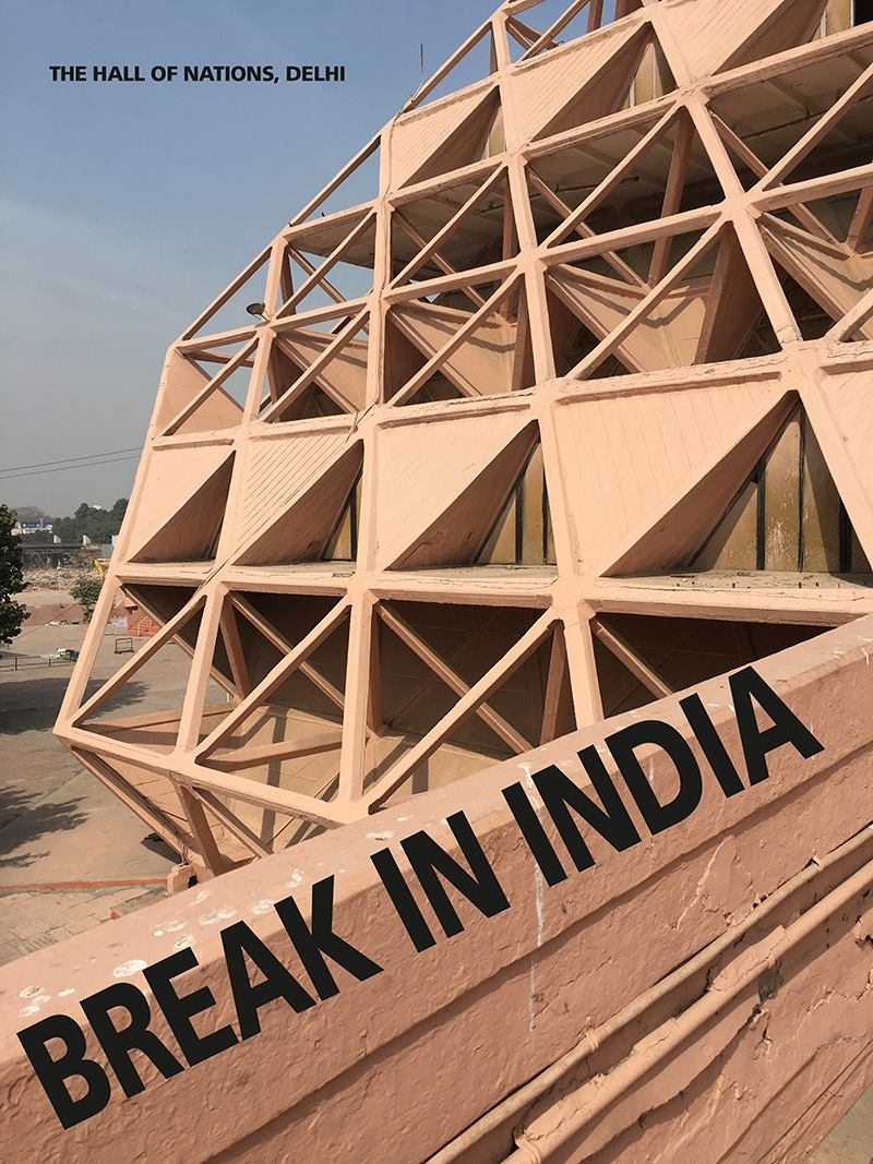 """""""still there but till when?"""" - BREAK IN INDIA - Hall of Nations, Delhi"""