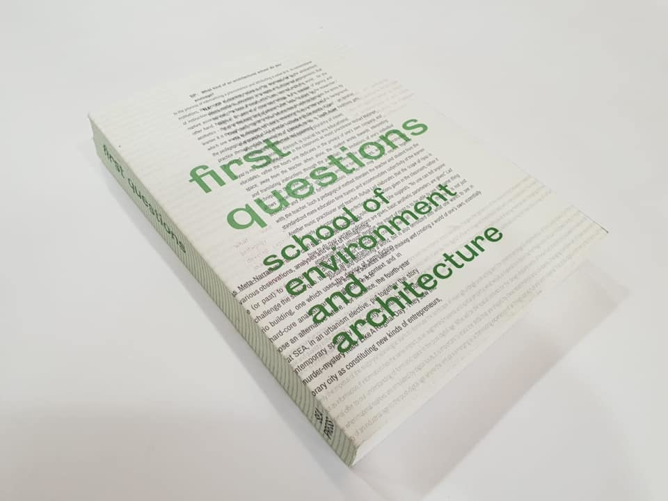 First Questions, published by School of Environment and Architecture