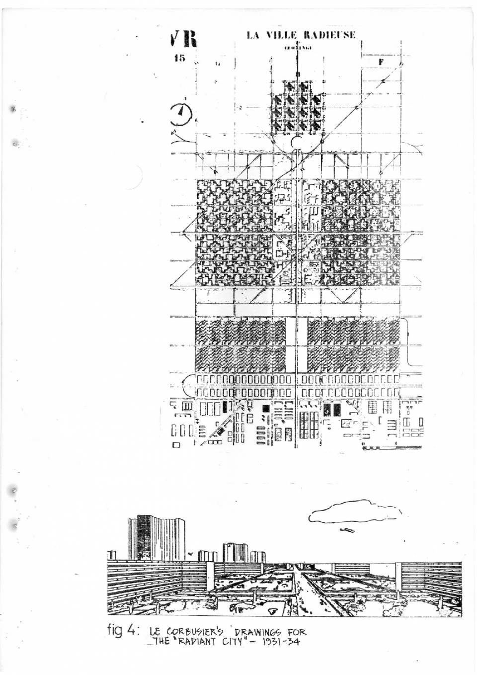 "Fig 04: Le Corbusier's drawings for the ""Radiant City"" - 1931-34"