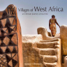Poster, Villages of West Africa: an intimate journey across time: an exhibition organised by the American Institute of Architects, (AIASF) and the Center for Architecture + Design